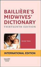 Baillieres Midwives Dictionary - Tiran, Denise