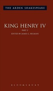King Henry IV Part 2 (The Arden Shakespeare Third Series) - Shakespeare, William