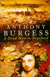 Dead Man in Deptford - Burgess, Anthony