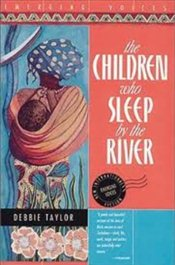 Children Who Sleep By The River - TAYLOR, DEBBIE