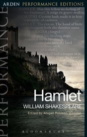 Hamlet: Arden Performance Editions - Shakespeare, William