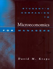 Student Companion to Microeconomics for Managers - Kreps, David M.