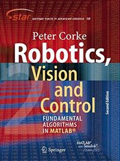 Robotics, Vision and Control : Fundamental Algorithms in MATLAB - Corke, Peter