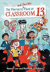 Fantastic and Terrible Fame of Classroom 13 - Lee, Honest
