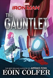 Iron Man : The Gauntlet - Colfer, Eoin