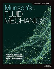 Munsons Fluid Mechanics 8e GE - Gerhart, Philip M.
