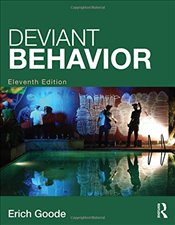 Deviant Behavior 11e - Goode, Erich