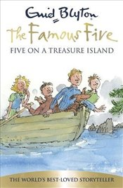 Five on a Treasure Island : Famous Five, Book I - Blyton, Enid