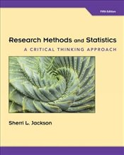 Research Methods and Statistics 5e : A Critical Thinking Approach - Jackson, Sherri