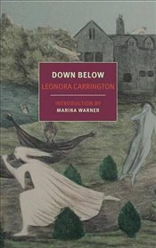 Down Below (Nyrb Classics) - Warner, Marina