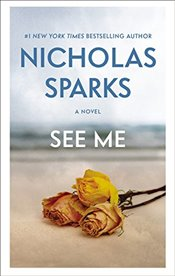 See Me : International Edition - Sparks, Nicholas