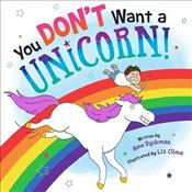 You Dont Want a Unicorn! - Dyckman, Ame