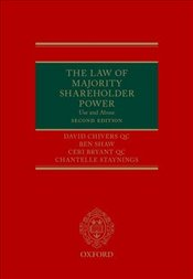 Law of Majority Shareholder Power: Use and Abuse - QC, David Chivers
