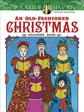 Creative Haven An Old-Fashioned Christmas Coloring Book (Adult Coloring) - Menten, Ted