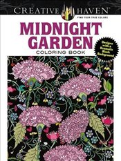 Creative Haven Midnight Garden Coloring Book: Heart & Flower Designs with a Dramatic Black Backgroun - Boylan, Lindsey
