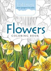 BLISS Flowers Coloring Book: Your Passport to Calm (Adult Coloring) - Boylan, Lindsey