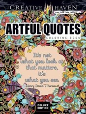 Creative Haven Deluxe Edition Artful Quotes Coloring Book (Adult Coloring) - Boylan, Lindsey