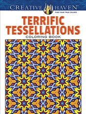 Creative Haven Terrific Tessellations Coloring Book (Creative Haven Coloring Books) - Alves, John