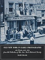 Old New York in Early Photographs (New York City) - Black, Mary