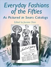Everyday Fashions of the Fifties (Dover Fashion and Costumes) - Olian, JoAnne
