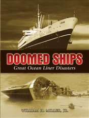 Doomed Ships: Great Ocean Liner Disasters - Jr, William H. Miller