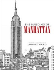 Building of Manhattan (Dover Architecture) - Mackay, Donald