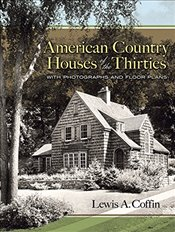 American Country Houses of the Thirties: With Photographs and Floor Plans (Dover Architecture) - Coffin, Lewis A