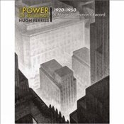 Power of Buildings, 1920-1950: A Master Craftsmans Record (Dover Architecture) - Ferris, Hugh