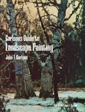 Guide to Landscape Painting (Dover Art Instruction) - Carlson, J.F.
