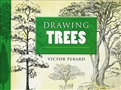 Drawing Trees (Dover Art Instruction) - Perard, Victor