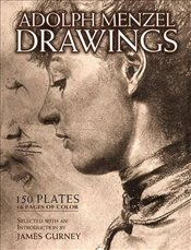 Drawings and Paintings: 150 Plates - Menzel, Adolph