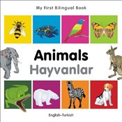 My First Bilingual Book - Animals - English-Turkish - Milet,