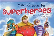 Your Guide to Superheroes (Early Fluent Plus) (Read! Explore! Imagine! Fiction Readers) - Reid, James