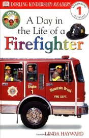 DK Readers L1: Jobs People Do: A Day in the Life of a Firefighter (DK Readers: Level 1) - Hayward, Linda