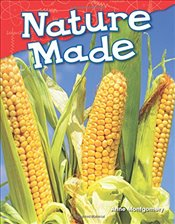 Nature Made (Science Readers) - Montgomery, Anne