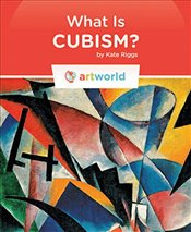 What Is Cubism? (Artworld) - Riggs, Kate