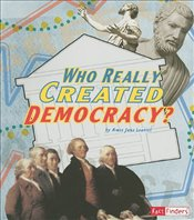 Who Really Created Democracy? (Race for History) - Leavitt, Amie Jane