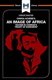 Image of Africa : Racism in Conrads Heart of Darkness   - Clarke, Clare