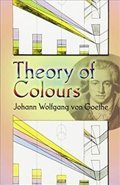 Theory of Colours (Dover Fine Art, History of Art) - Goethe, Johann Wolfgang Von