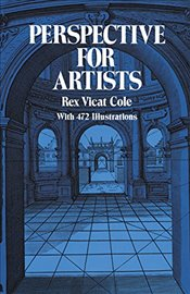Perspective for Artists (Dover Art Instruction) - Cole, Rex Vicat