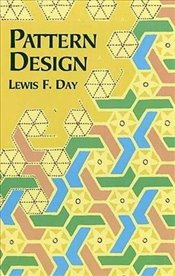 Pattern Design (Dover Art Instruction) - Day, Lewis F.