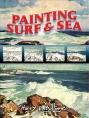 Painting Surf and Sea (Dover Art Instruction) - Ballinger, Harry R.
