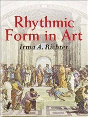 Rhythmic Form in Art (Dover Fine Art, History of Art) - Richter, Irma A