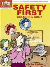 BOOST Safety First Coloring Book (BOOST Educational Series) - Beylon, Cathy