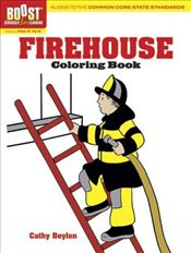 BOOST Firehouse Coloring Book (BOOST Educational Series) - Beylon, Cathy