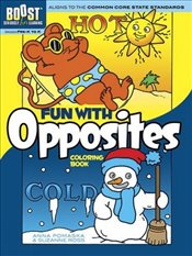 BOOST Fun with Opposites Coloring Book (BOOST Educational Series) - Pomaska, Anna