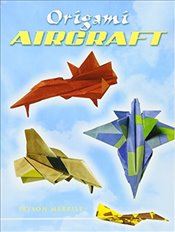 Origami Aircraft (Dover Origami Papercraft) - Merrill, Jayson