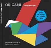 Origami: With 24 Sheets of Origami Paper - Mitchell, David
