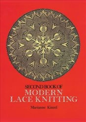 Second Book of Modern Lace Knitting - Kinzel, Marianne