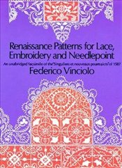 Renaissance Patterns for Lace and Embroidery (Dover Knitting, Crochet, Tatting, Lace) - Vinciolo, Federico